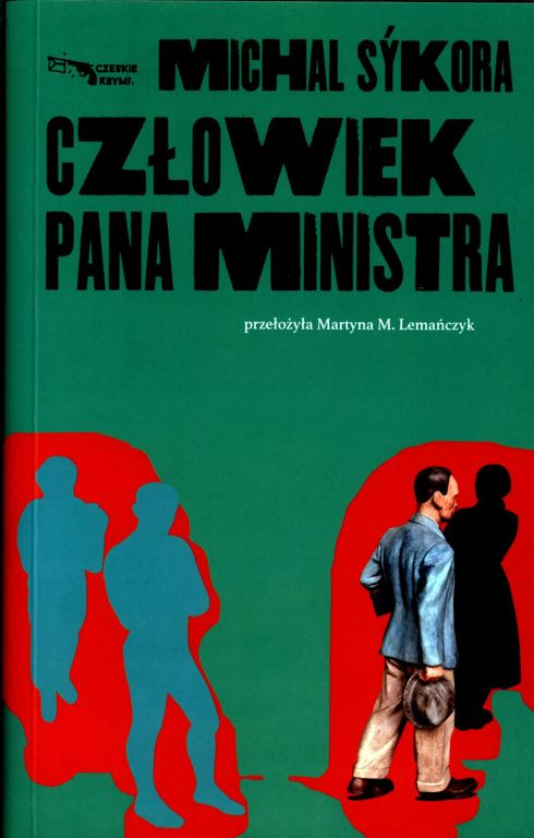 Czlowiek pana ministra